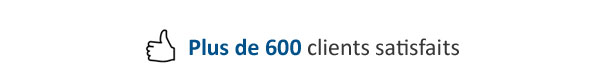 Plus de 600 clients satisfaits